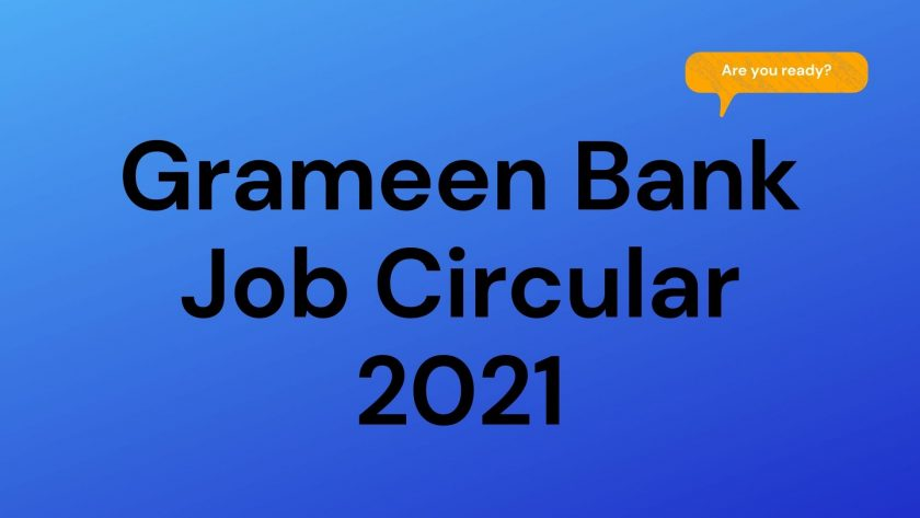 Grameen Bank Job Circular 2021